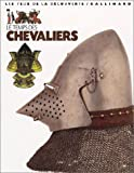 Gravett, Christopher: Le Temps des Chevaliers (French Edition)