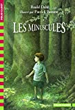 Dahl, Roald: Les Minuscules (French Edition)