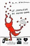 R-O Blechman: Le jongleur de Notre-Dame (French Edition)