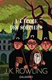 Rowling, Joanne K.: Harry Potter - French: Harry Potter a L'Ecole DES Sorciers (French Edition)