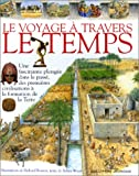 Wood, Selina: Le Voyage à travers le temps (French Edition)