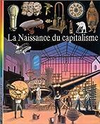 La naissance du capitalisme by Collectif