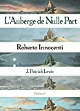 Roberto Innocenti: L'Auberge de Nulle Part (French Edition)