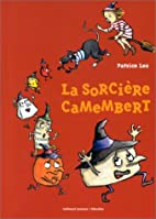 La sorcière camembert (French Edition) by…