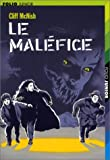 McNish, Cliff: Le Maléfice, tome 1 (French Edition)