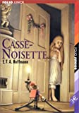 Jean Lee Latham: Casse-Noisette (Nutcracker) (French Edition)