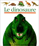 Prunier, James: Le Dinosaure (Mes Premieres Decouvertes) (French Edition)