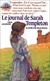 Sauerwein, Leigh: Le journal de Sarah Templeton (French Edition)