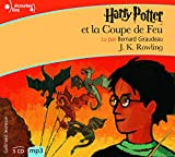 Joanne K Rowling: Harry Potter, IV: Harry Potter et la Coupe de Feu [Livre Audio] [MP3 CD] (French Edition)