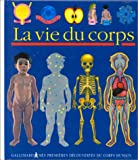 Pérols, Sylvaine: La vie du corps (French Edition)