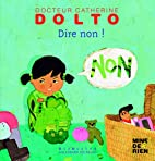 Dire non ! (French Edition) by Frédérick…