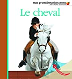 Henri Galeron: Le cheval (French Edition)