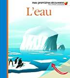 Pierre-Marie Valat: L'eau (French Edition)