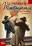Updale, Eleanor: Vengeance de Montmorency (Folio Junior) (French Edition)