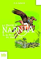 Les Chroniques de Narnia 1. Neveu Du…