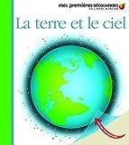 Jean-Pierre Verdet: La terre et le ciel (French Edition)