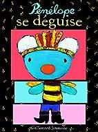 Pénélope se déguise by Anne Gutman