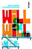 John Green: Will et Will (French Edition)
