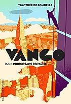 Vango T2 : un prince sans royaume by…