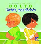 Faches, pas faches (French Edition) by…