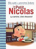 PETIT NICOLAS (LE) T.15 : LA CANTINE, C'EST…