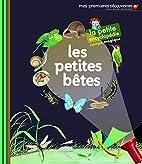 PETITES BÊTES (LES) by Delphine…