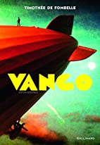 Vango ;intégrale by Timothée de Fombelle