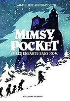 Mimsy Pocket et les enfants sans nom by…