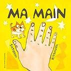 Ma main by Satoshi Kitamura