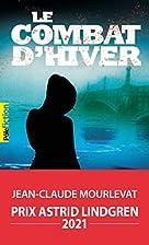 Le Combat d'hiver by Jean-Claude…