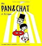 Pan & Chat et le cirque by Aki