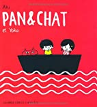 Pan & Chat et Yoko by Aki
