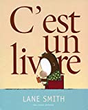 Lane Smith: C'est un livre (French Edition)