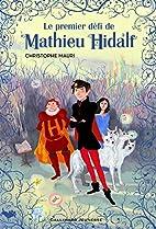 Le premier défi de Mathieu Hidalf by…