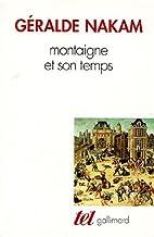 Montaigne et son temps by Gérald Nakam