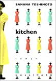 Yoshimoto, Banana: Kitchen (French Edition)