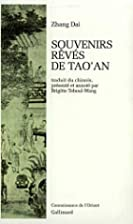 Souvenirs rvs de Tao'an by Zhang Dai