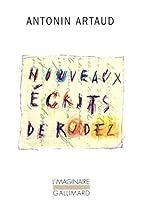 Nouveaux écrits de Rodez by Antonin Artaud