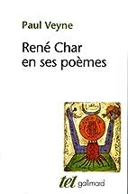 René Char en ses poèmes by Paul Veyne