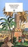 Denon, Vivant: Voyage dans la Basse et la Haute Egypte pendant les campagnes du general Bonaparte (French Edition)