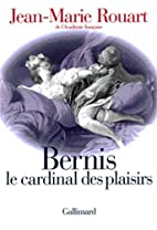 Bernis le cardinal des plaisirs by…