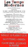 Claude Lanzmann: Les Temps Modernes, N° 629, Novembre 200 (French Edition)