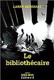 Beinhart, Larry: Le bibliothécaire