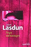 James Lasdun: Sept mensonges (French Edition)
