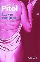 La vie conjugale by Sergio Pitol