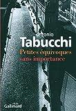 Antonio Tabucchi: Petites équivoques sans importance