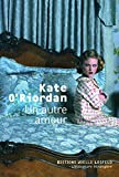 Kate O'Riordan: Un autre amour (French Edition)