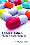 Robert Cohen: Nuits insomniaques (French Edition)