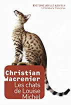 Les chats de Louise Michel: roman by…
