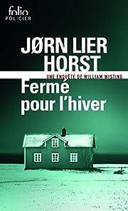 Fermé pour l'hiver av Jørn Lier Horst